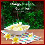 JFC Mango and Cream Gummies