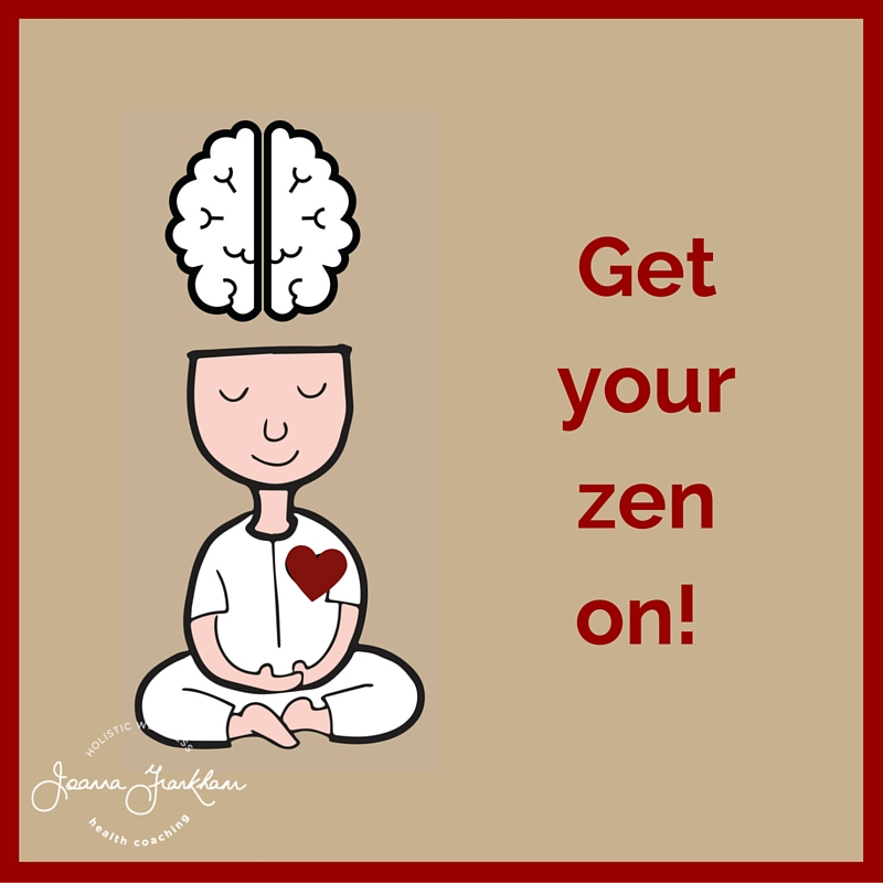 Get your zen on