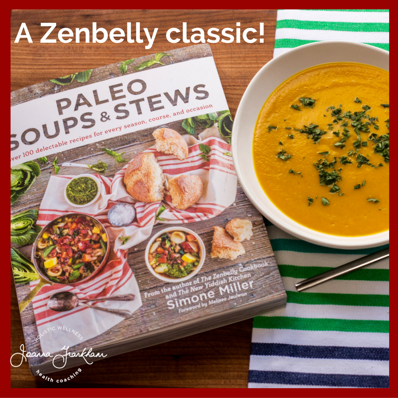 Paleo Soups and Stews - a zenbelly classic