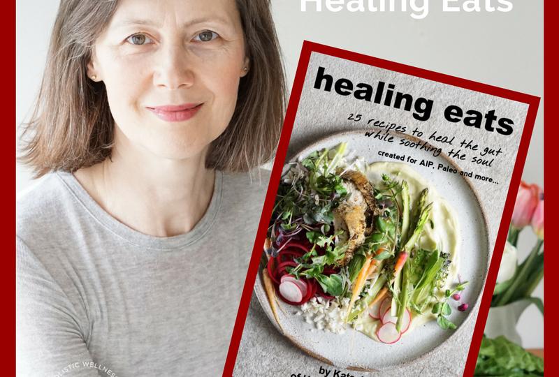 Healing Eats by Kate Jay