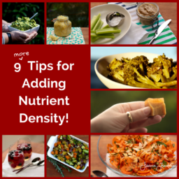 9 More Tips for Nutrient Density