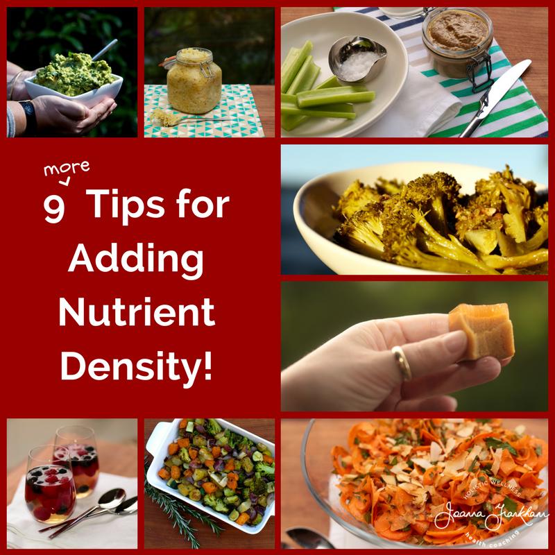 9 More Tips for Nutrient Density
