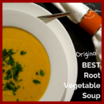 BEST Root Vegetables Soup