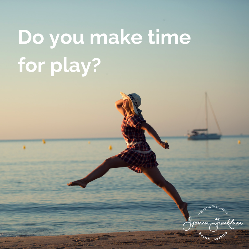 Do you make time for play