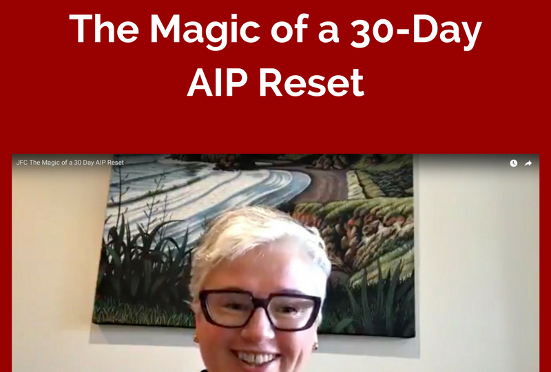JFC Blog The Magic of a 30-Day AIP Reset