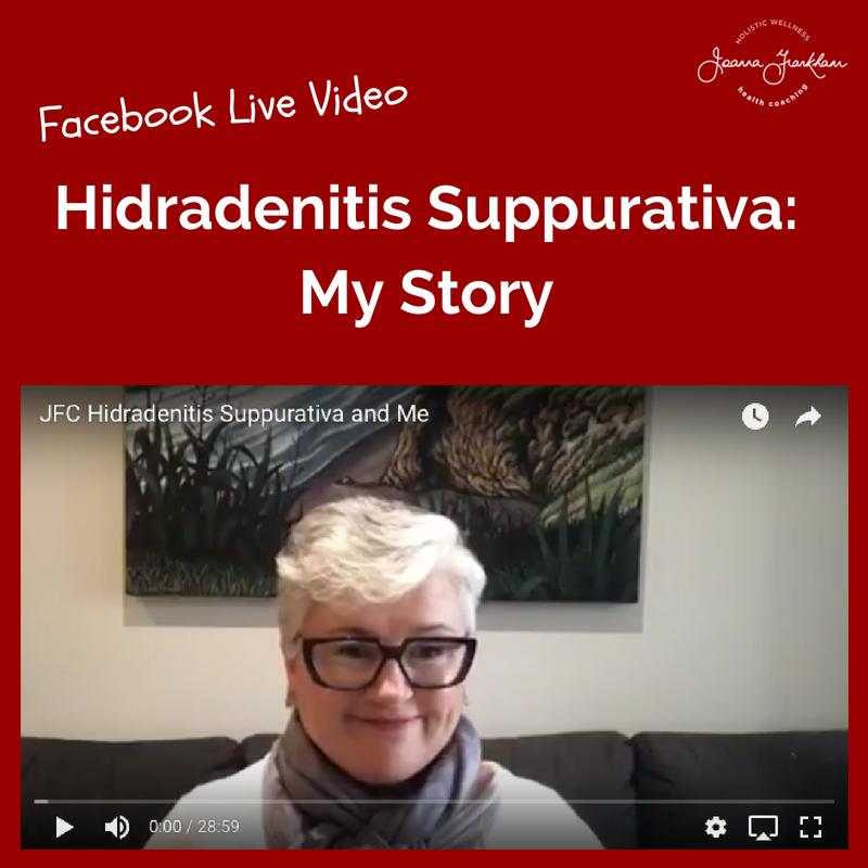 Hidradenitis Suppurative and Me
