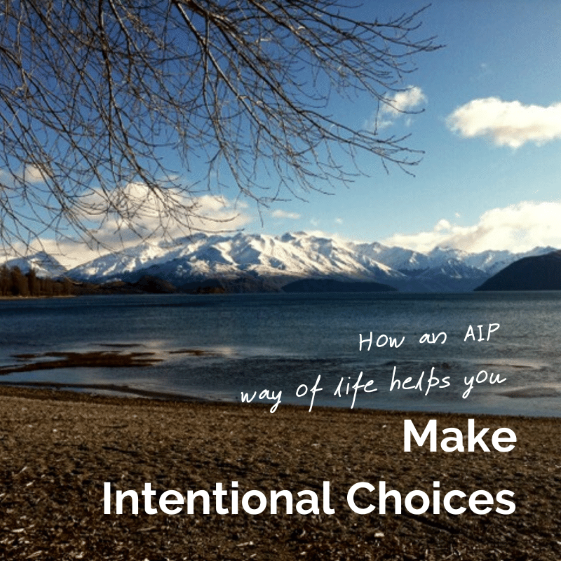 Make Intentional Choices