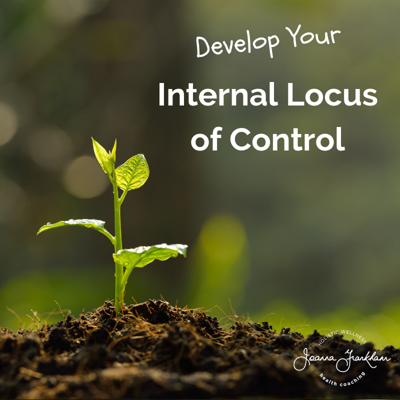 Why You Should Develop Your Internal Locus of Control