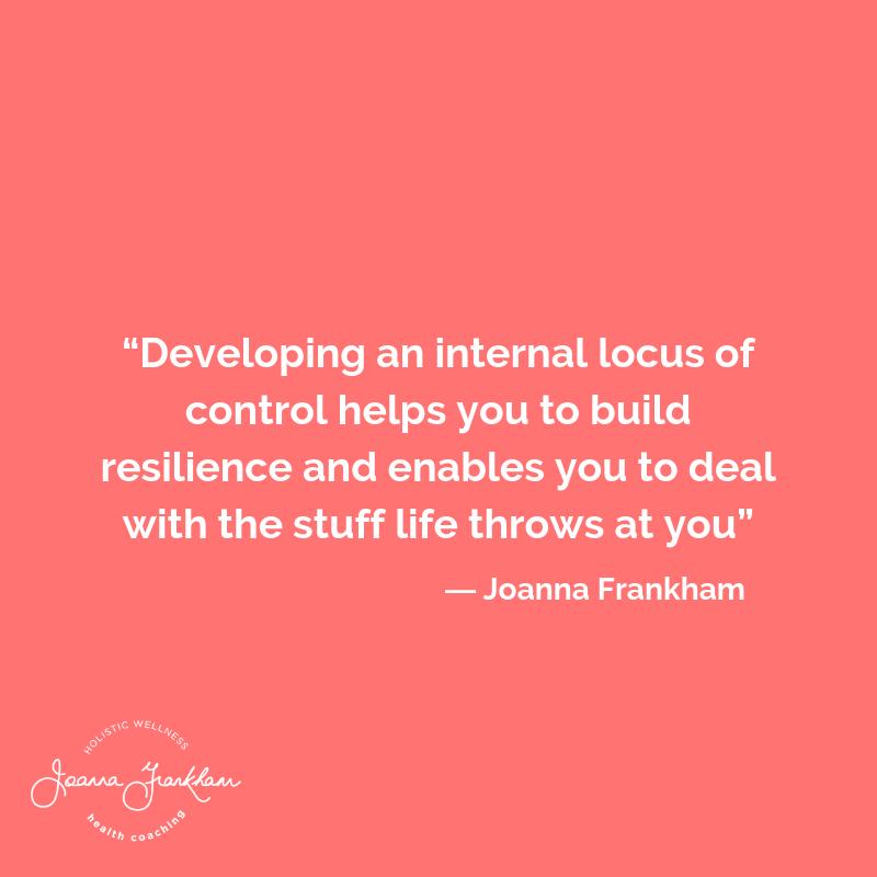Devlop your internal locus of control