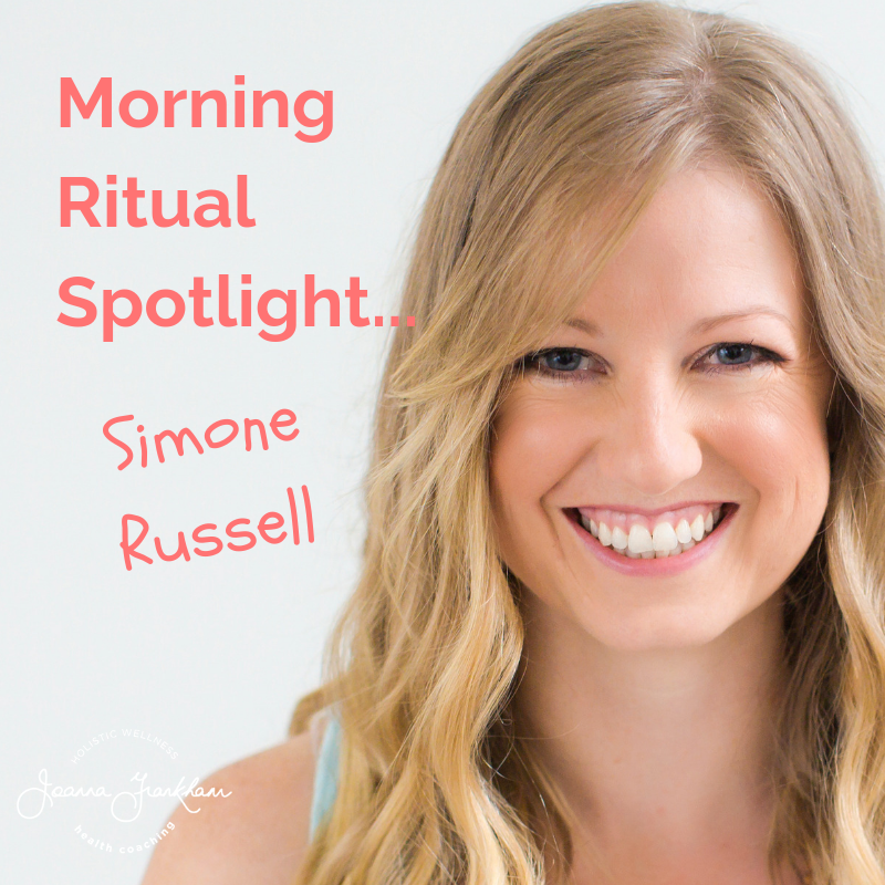 Morning Ritual Spotlight: Simone Russell