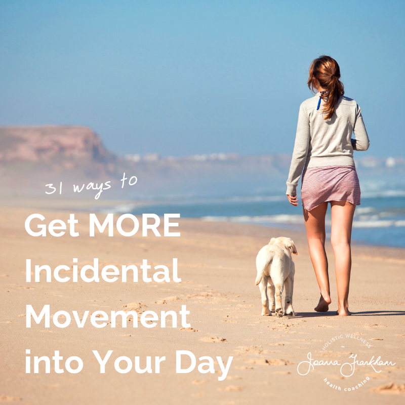 Get More Incidental Movement Into Your Day