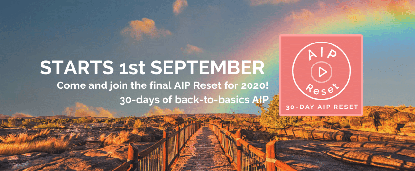 Come and join the final 30-day AIP Reset for 2020!