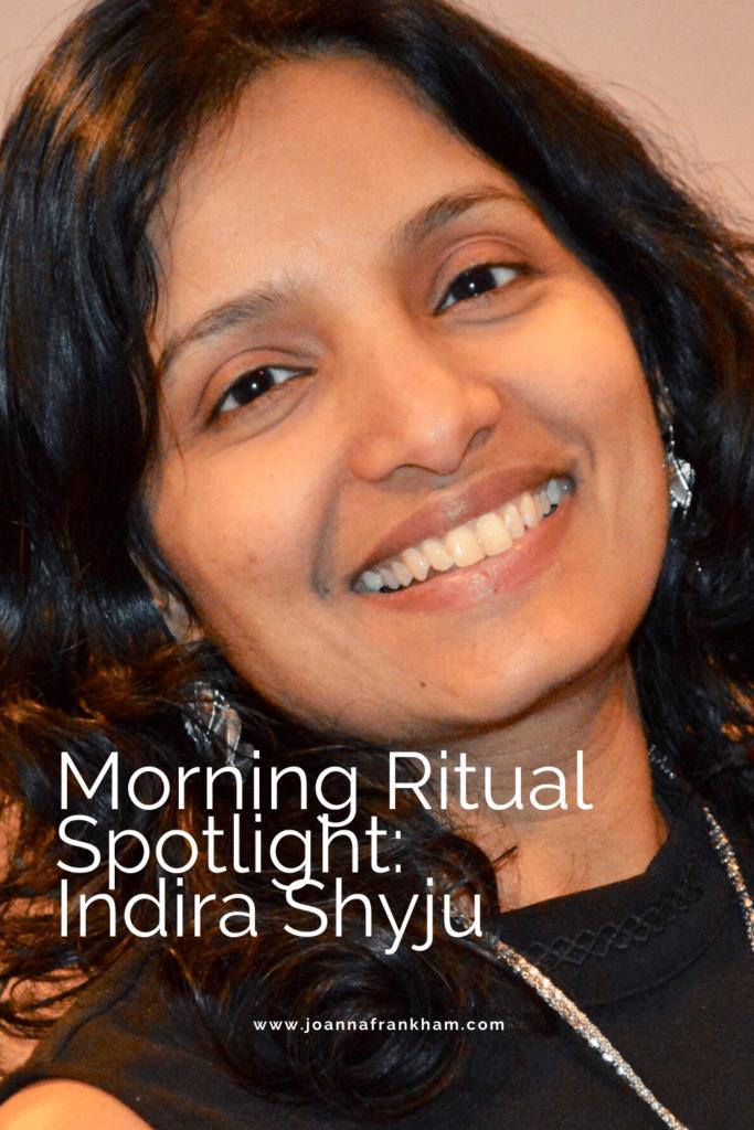 Morning Ritual Indira Shyju