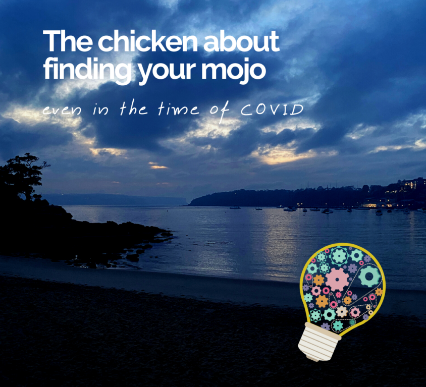 The chicken about finding your mojo